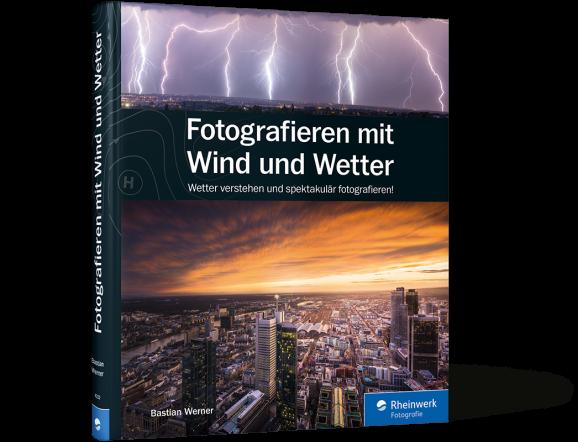 Fotografieren mit Wind und Wetter –Buch aus dem Rheinwerk-Verlag